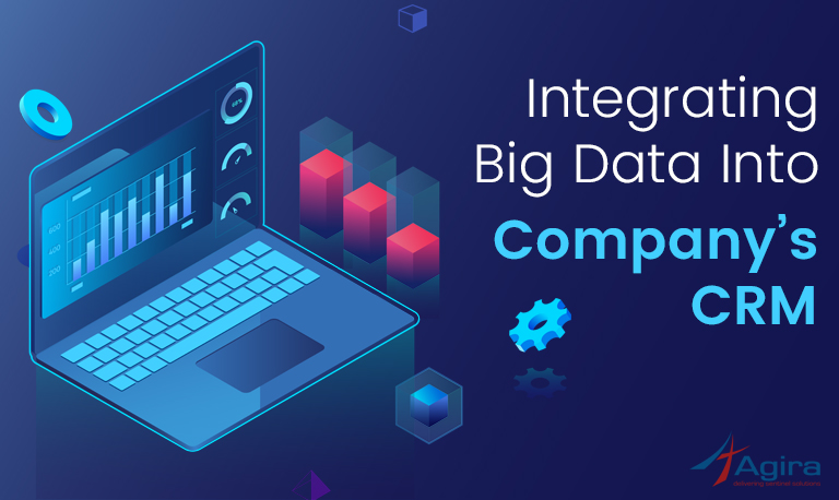 Integrating Big Data Into Company's CRM