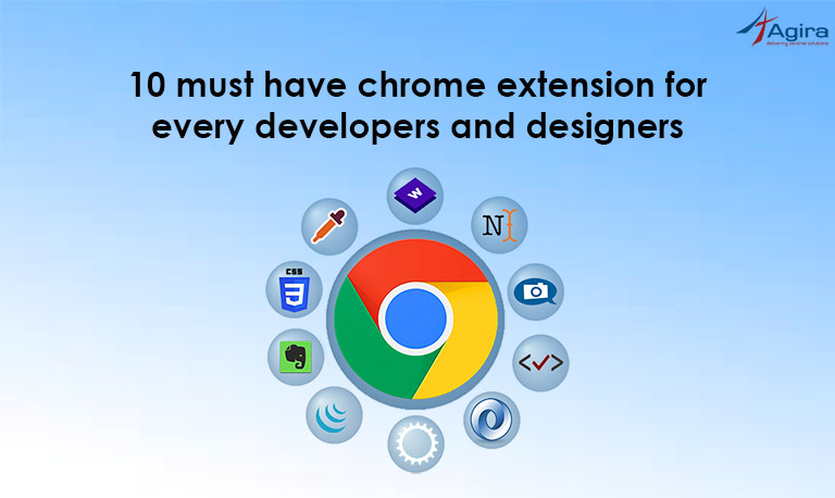10 must have chrome extension for every developers and designers