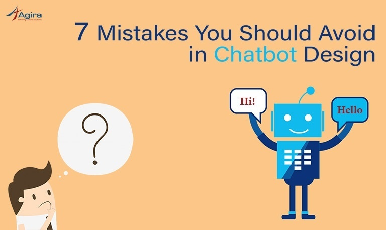 7 Mistakes You Should Avoid in Chatbot Design