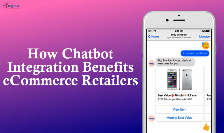 How Chatbot Integration Benefits eCommerce Retailers
