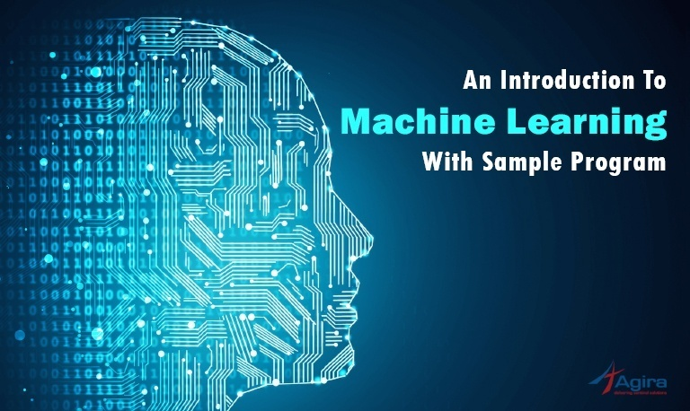 An introduction to Machine Learning With Sample Program
