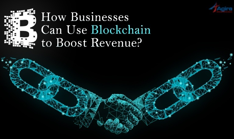 How Businesses Can Use Blockchain to Boost Revenue_