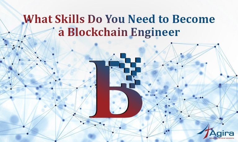What Skills Do You Need to Become a Blockchain Engineer
