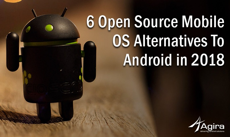 6 Open Source Mobile OS Alternatives To Android in 2018