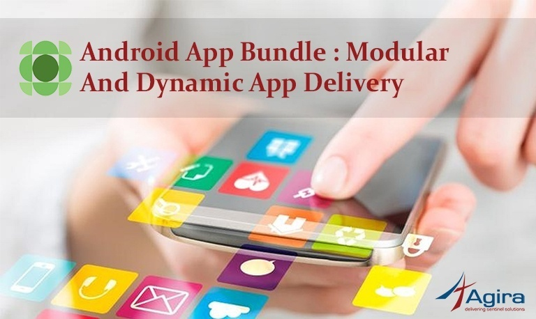 Android App Bundle _ Modular and Dynamic App Delivery