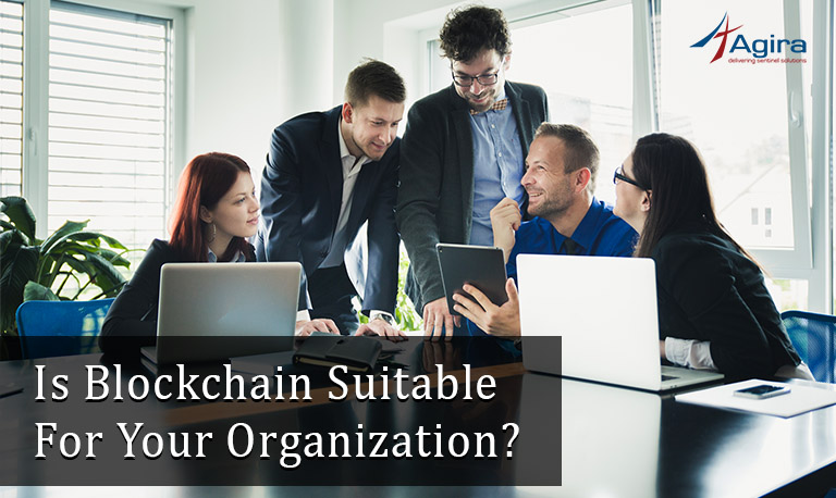Is Blockchain Suitable For Your Organization