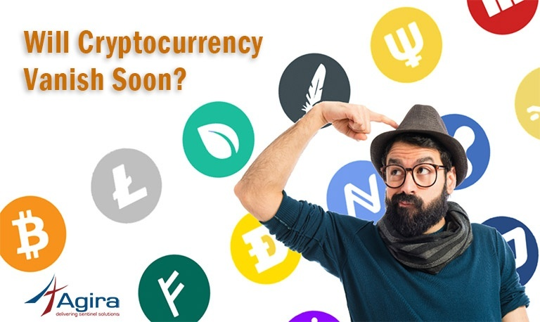 Will Cryptocurrency Vanish Soon