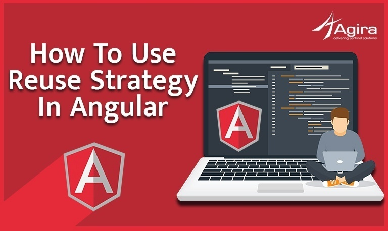 How To Use Reuse Strategy In Angular