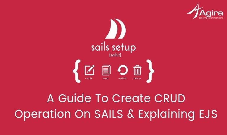 A Guide To Create CRUD operation On SAILS & Explaining EJS