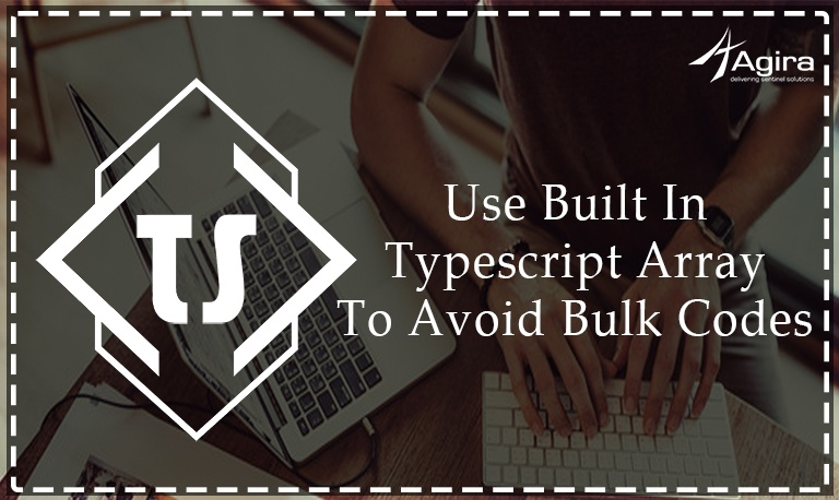 Use Built In Typescript Array To Avoid Bulk Codes