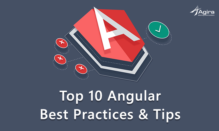 Top 10 Angular Best Practices & Tips