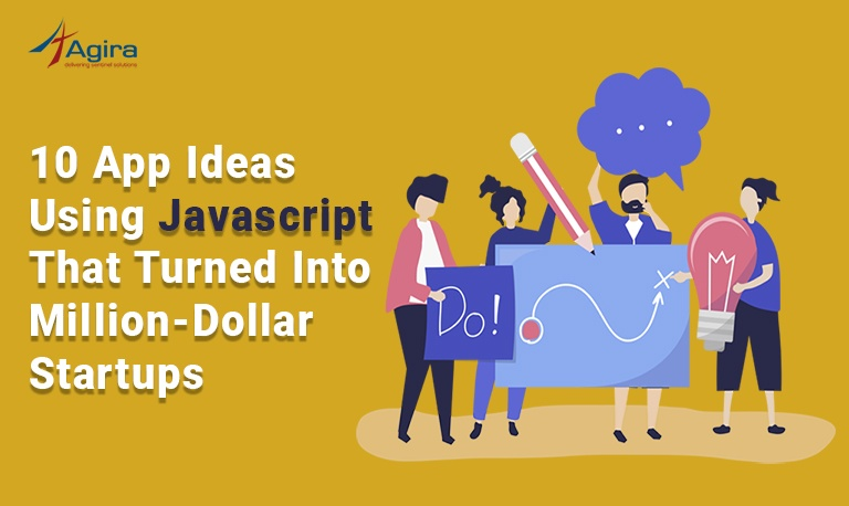 10 App Ideas Using Javascript That Turned Into Million-Dollar Startups