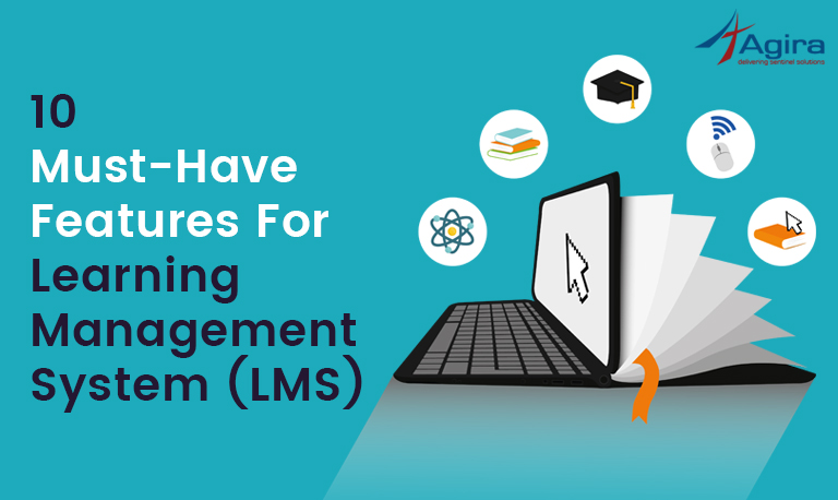 10 Must-Have Features For Learning Management System (LMS)