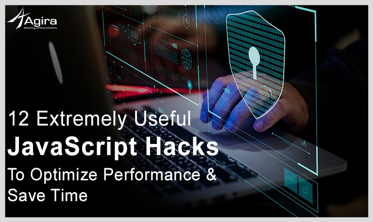12 Extremely Useful JavaScript Hacks To Optimize Performance & Save Time