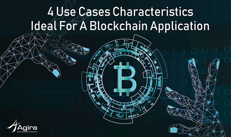 4 Use Cases Characteristics Ideal For A Blockchain Application