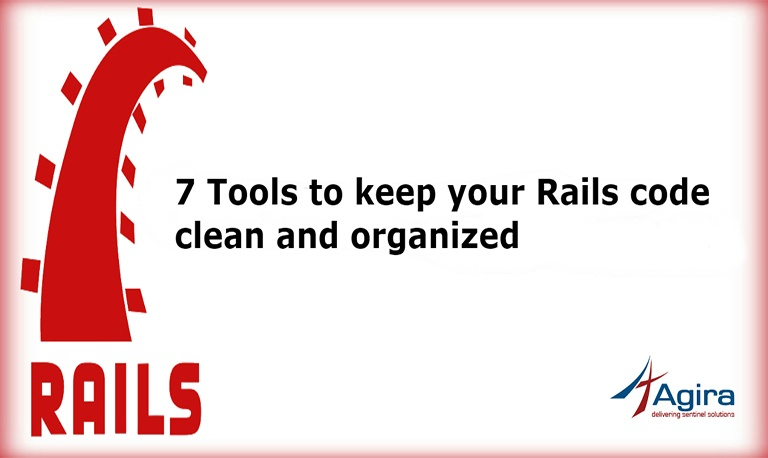 7 Tools to keep your Rails code clean and organized