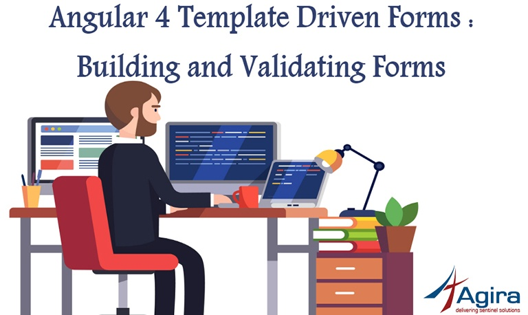 Angular 4 Template Driven Forms Building and Validating Forms