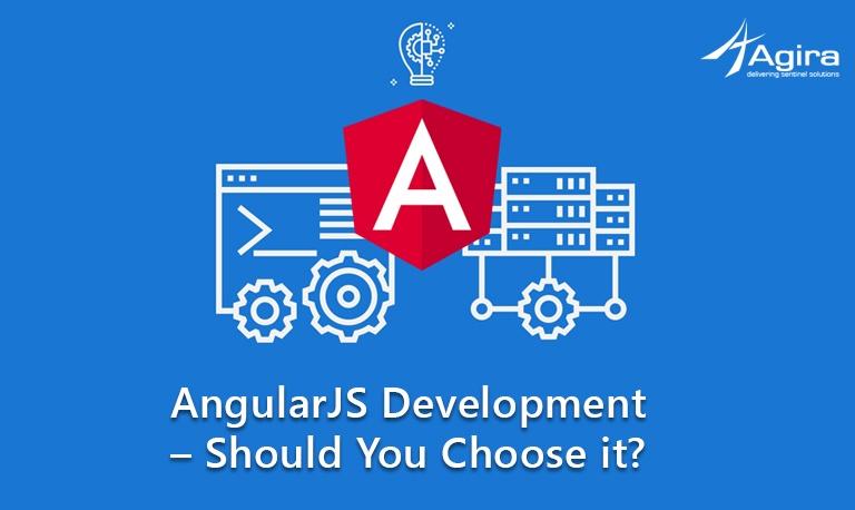 AngularJS Development – Should You Choose it_