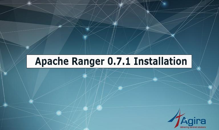 Apache Ranger 0.7.1 Installation