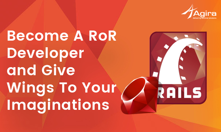Become A RoR Developer and Give Wings To Your Imaginations