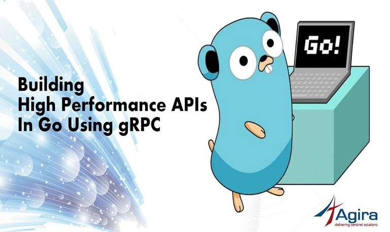 Building High Performance APIs In Go Using gRPC | Agira