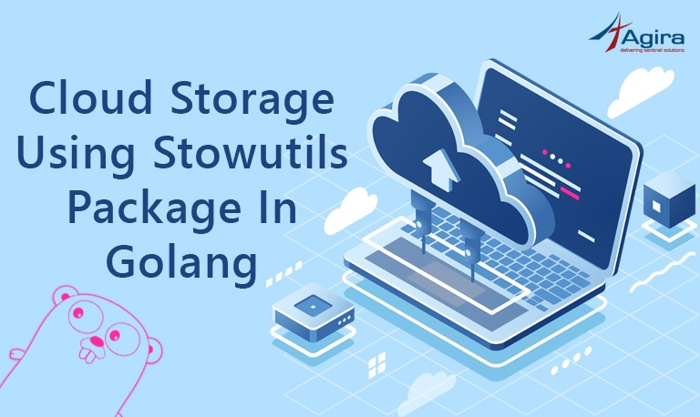 Cloud storage using StowUtils package in Golang