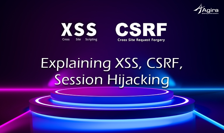 Explaining XSS, CSRF, Session Hijacking