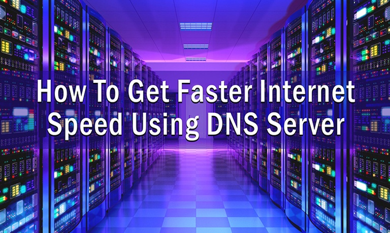How-to-Get-Faster-Internet-Speed-Using-DNS-Server-2
