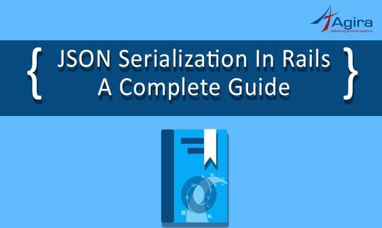 JSON Serialization in Rails_ A Complete Guide