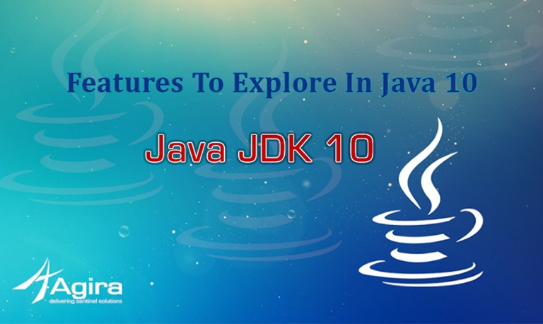 Java JDK 10 – Features To Explore In Java 10