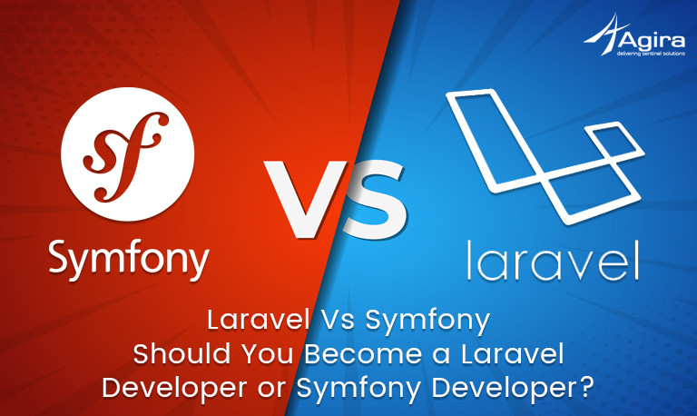 Laravel Vs Symfony Should You Become a Laravel Developer or Symfony Developer