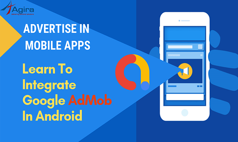 How To Integrate Google AdMob In Android - Mobile Advertising