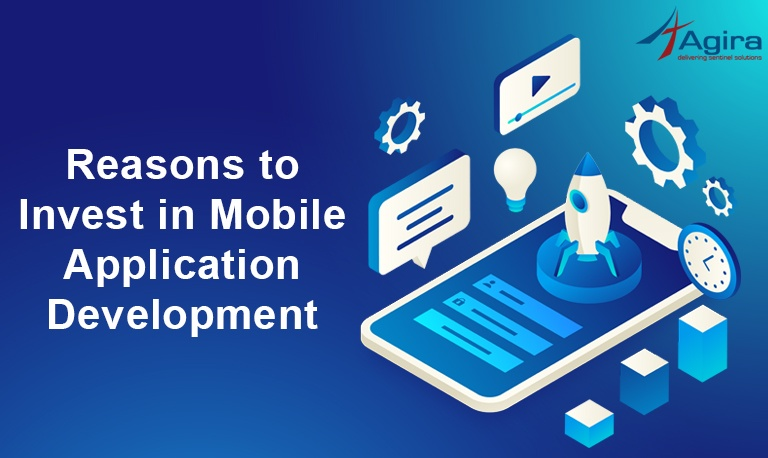 Reasons to Invest in Mobile Application Development