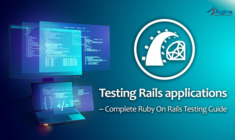 Testing Rails applications – Complete Ruby On Rails Testing Guide