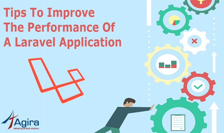 Tips To Improve The Performance Of A Laravel Application