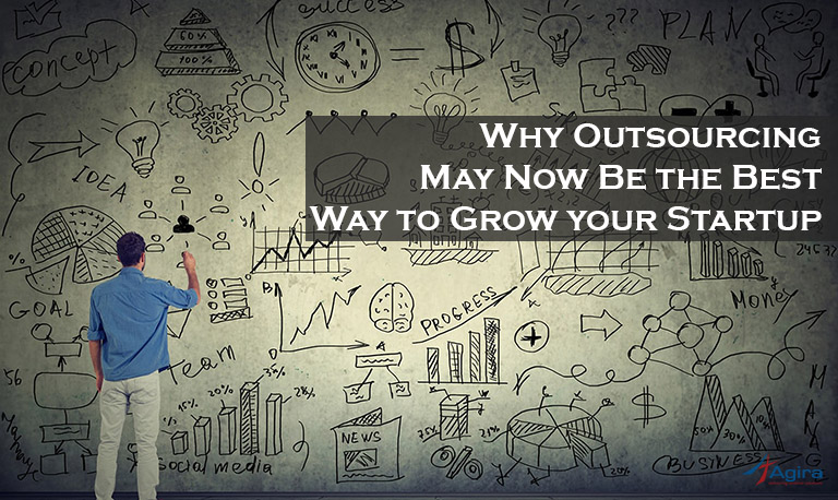 Why Outsourcing May Now Be the Best Way to Grow your StartUp