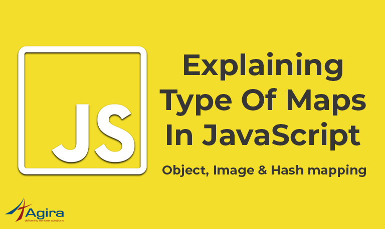 Explaining type of Maps in JavaScript – Object, image & Hash mapping