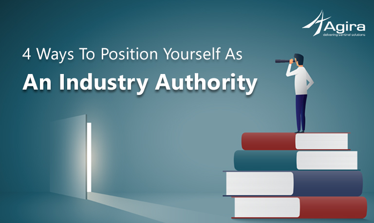 4 Ways to Position Yourself as an Industry Authority