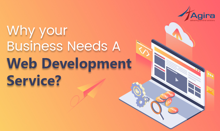 Why your Business Needs a web development service
