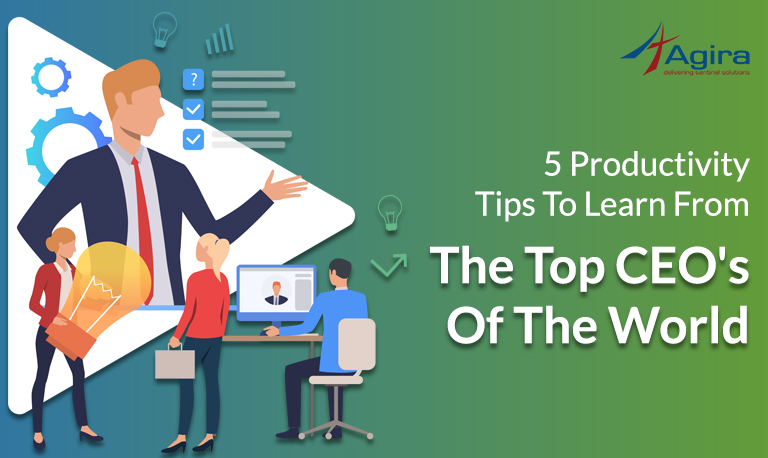 5 Productivity Tips To Learn From The Top CEO's of The World (4)