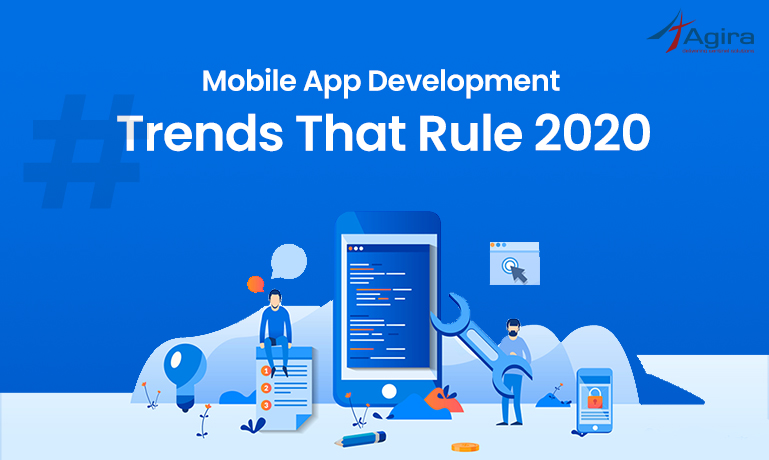 Mobile App Development Trends That Rule 2020