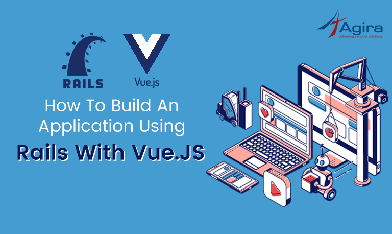 Build An Application using Rails With Vue JS