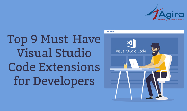 Top 9 Must-Have Visual Studio Code Extensions for Developers