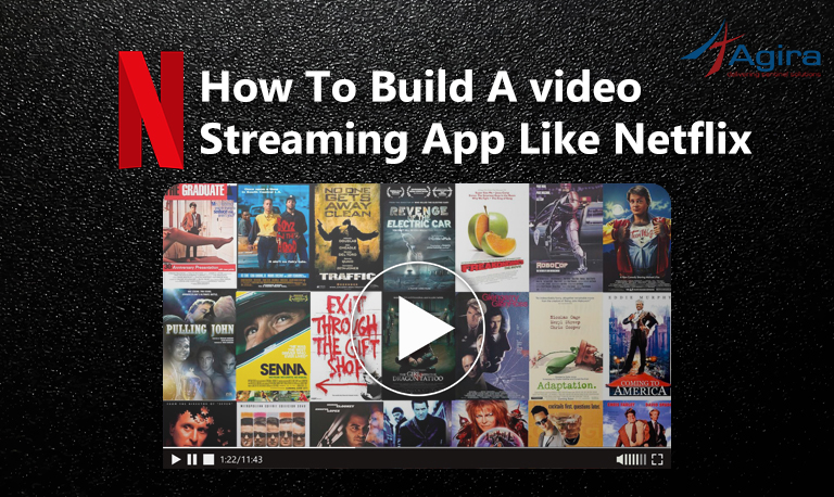 How to build a video streaming App like Netflix