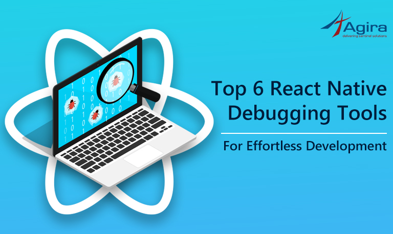 Top 6 React Native Debugging Tools for Effortless Development