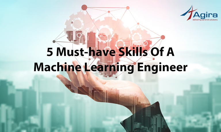 5-Must-Have-Skills-of-a-Machine-Learning-Engineer_2a1d0bbab977098677dab298b33c9ea7