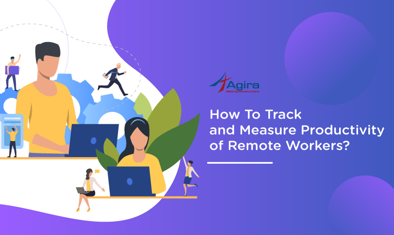 How-To-Track-and-Measure-Productivity-of-Remote-Workers