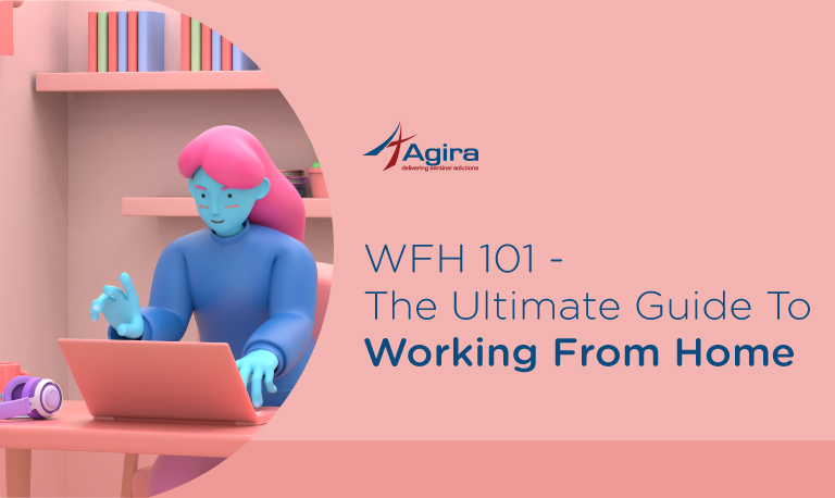 WFH-101_The-Ultimate-Guide-To-Working-From-Home